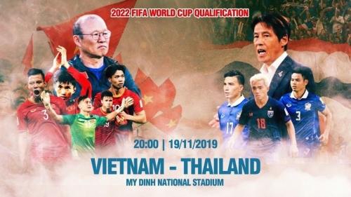 Trực tiếp Việt Nam vs Thái Lan, lịch bóng đá World Cup 2022 ngày 19/11